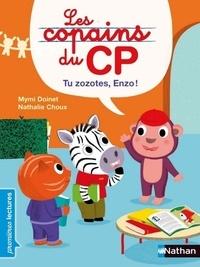 Mymi Doinet et Nathalie Choux - Les copains du CP  : Tu zozotes, Enzo !.