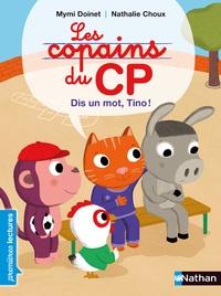 Les copains du CP - Dis un mot, Tino!.pdf