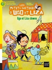 Mymi Doinet et Daniel Blancou - Les petits métiers d'Ugo et Liza Tome 3 : Ugo et Liza clowns.