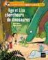 Mymi Doinet - Les petits métiers d'Ugo et Liza  : Ugo et Liza chercheurs de dinosaures.
