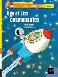 Mymi Doinet et Daniel Blancou - Les petits métiers d'Ugo et Liza  : Ugo et Liza cosmonautes.