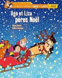 Mymi Doinet et Daniel Blancou - Les petits métiers d'Ugo et Liza  : Ugo et Liza pères Noël.
