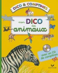 Mymi Doinet - Mon dico des animaux. 1 CD audio