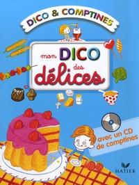 Mymi Doinet - Mon dico des délices. 1 CD audio
