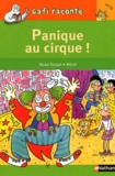 Mymi Doinet et  Mérel - Panique au cirque !.