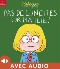 Pierre Van Hove et Mymi Doinet - Pas de lunettes sur ma tête !.