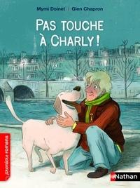 Mymi Doinet - Pas touche à Charly !.