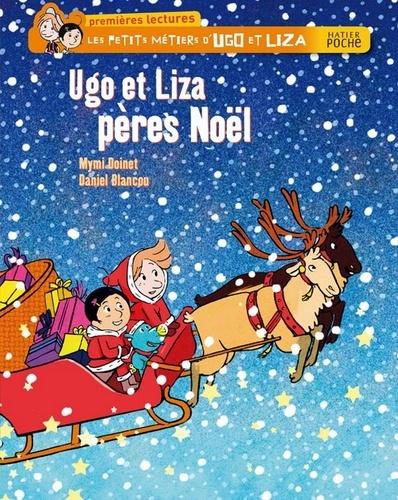 Mymi Doinet - Ugo et Liza pères Noël.