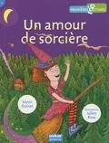 Mymi Doinet et Julien Rosa - Un amour de sorcière.