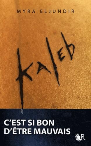 Kaleb. Saison 1