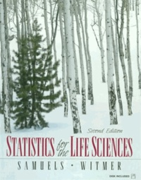 Statistics for the life sciences - Myra-L Samuels |
