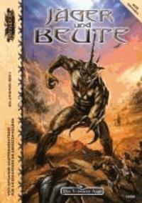 Myranor - Jäger und Beute - Eine Myranor Abenteueranthologie.