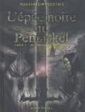 Myrddyn's et  Martinez - L'épée noire du Pentaskel Tome 2 : Les fosses de Fomoors.