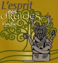 Myrdhin - L'esprit des druides.