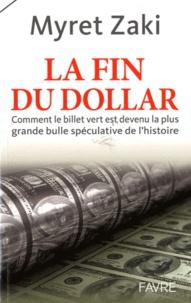 Deedr.fr La fin du dollar - Comment le billet vert est devenu la plus grande bulle spéculative de l'histoire Image