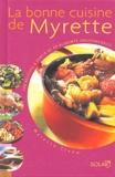 Myrette Tiano - La bonne cuisine de Myrette.