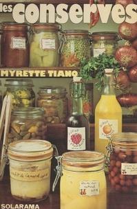 Myrette Tiano et Christine Fleurent - Les conserves.