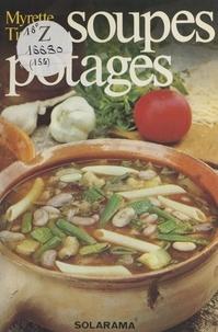 Myrette Tiano et Christian Delu - Soupes et potages.
