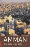 Myriam Ababsa - Amman - De pierre et de paix.