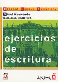 Myriam Alvarez - Ejercicios de escritura Nivel Avanzado.