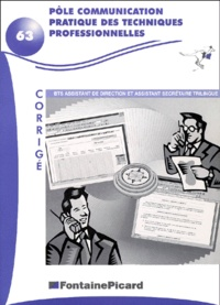 Accentsonline.fr Pôle communication pratique des techniques professionnelles BTS Assistant de direction et Assistant secrétaire trilingue. Corrigé Image