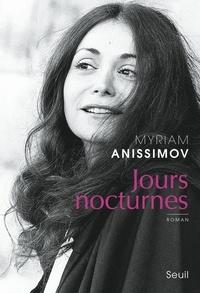 Myriam Anissimov - Jours nocturnes.