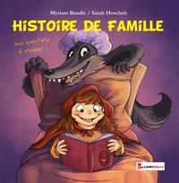 Myriam Baudic et Sarah Hoscheit - Histoire de famille.