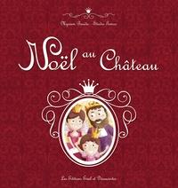 Myriam Baudic - Noël au Château.