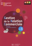 Myriam Bénac et Jacqueline Brassart - Gestion de la relation commerciale BTS MUC - Tome 1. 1 Cédérom