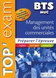 Myriam Bénac et Pascal Besson - Top'Exam BTS Management des Unités Commerciales.