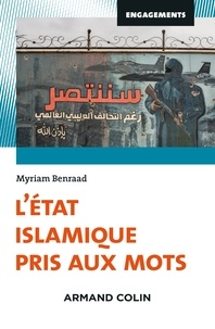 Myriam Benraad - L'Etat islamique pris aux mots.