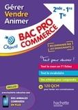 Myriam Berthol-Marie-Sainte et Maud Nadeau - Gérer, vendre, animer Bac Pro commerce 2nd, 1re, Tle.