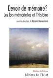 Myriam Bienenstock - Devoir de mémoire ? - Les lois mémorielles et l'Histoire.