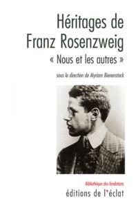 """Myriam Bienenstock - Héritages de Rosenzweig - """"Nous et les Autres""""."""