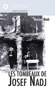 Myriam Bloedé - Les Tombeaux de Josef Nadj.