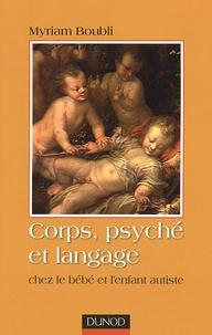 Corps, psyché et langage - Chez le bébé et lenfant autiste.pdf