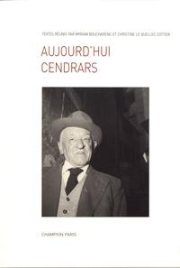 Myriam Boucharenc et Christine Le Quellec Cottier - Aujourd'hui Cendrars (1961-2011).