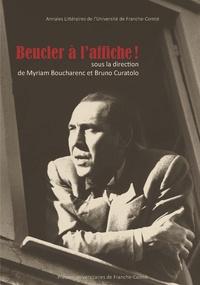 Myriam Boucharenc et Bruno Curatolo - Beucler à l'affiche !.