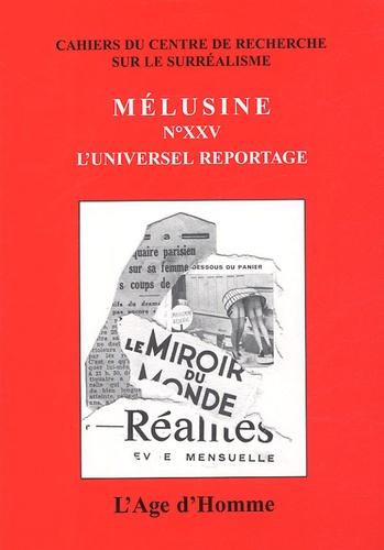 Myriam Boucharenc - Mélusine N° 25 : L'universel reportage.