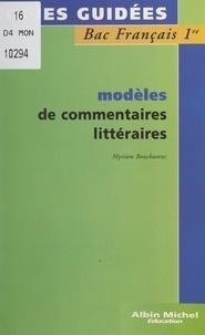 Myriam Boucharenc et Annick Bouillaguet - Modèles de commentaires littéraires.