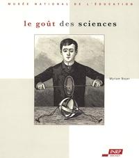 Myriam Boyer - Le goût des sciences.