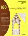 Myriam Burie - 180 Modèles de lucarnes - Bois, pierre, brique.