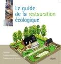 Myriam Burie - Le guide de la restauration écologique.