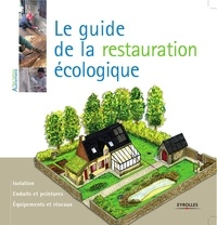 Myriam Burie - Le guide de la restauration écologique.