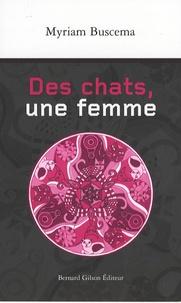 Myriam Buscema - Des chats, une femme.