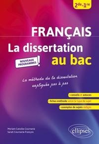 Myriam Canolle-Cournarie et Sarah Cournarie-François - La dissertation de français au bac 2de 1re.