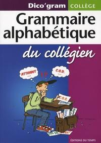 Grammaire alphabétique du collégien- Dico'gram collège - Myriam Charre   Showmesound.org