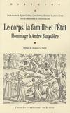 Myriam Cottias et Laura Downs - Le corps, la famille et l'Etat - Hommage à André Burguière.