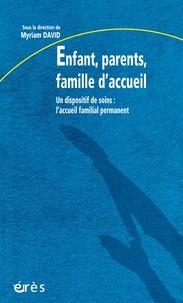Enfant, parents, famille daccueil. Un dispositif de soins, laccueil familial permanent.pdf