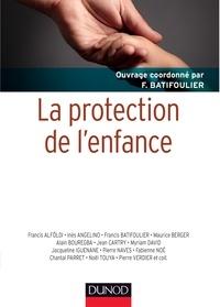 Myriam David et Francis Alföldi - La protection de l'enfance.